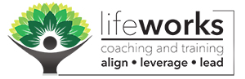 LifeWorks Coaching & Training, Inc.